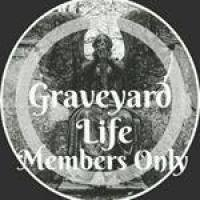 Graveyard Life Members Only